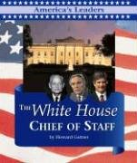 America's Leaders - The White House Chief of Staff (9781567112801) by Howard Gutman