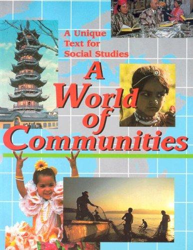 World of Communities - Student Text (paperback edition): Marcia S. Gresko