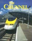 9781567113013: Building World Landmarks - Chunnel