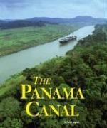 The Panama Canal (Building World Landmarks Series) (156711332X) by Scott Ingram