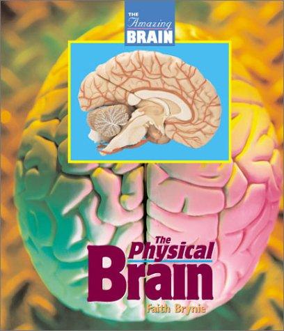 9781567114249: Amazing Brain - Physical Brain