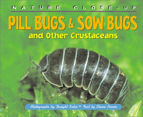9781567114737: Nature Close-Up - Pill Bugs & Sow Bugs and Other Custaceans