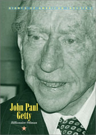 9781567115130: Giants of American Industry - John Paul Getty