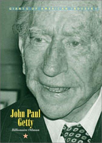9781567115130: Giants of American Industry - John Paul Getty