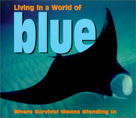 9781567115819: Living in a World of - Blue