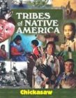 Tribes of Native America - Chickasaw: Schmittroth