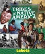 9781567116182: Tribes of Native America - Sioux (Lakota): Native Peoples of the Great Plains