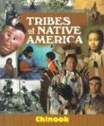 9781567116854: Tribes of Native America - Chinook