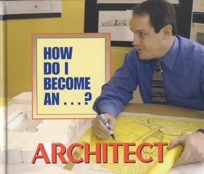 How Do I Become A.? - Architect: Mindi Englart
