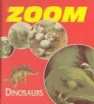 Zoom! - Dinosaurs (1567116949) by Blackbirch Press