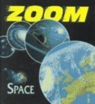 Zoom! - Space (1567116965) by Blackbirch Press