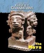 Life During the Great Civilizations - The Maya: Charles; George, Linda