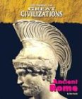 Life During the Great Civilizations - The Roman Empire (Life During the Great Civilizations): Don ...