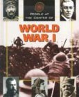9781567117738: People at the Center of - World War I