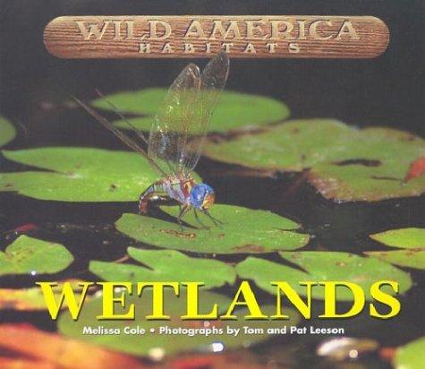 9781567118100: Wild America Habitats Wetlands