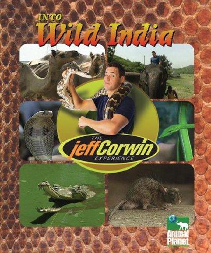 The Jeff Corwin Experience - Into Wild India: Jeff Corwin