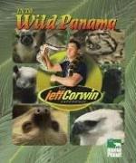 The Jeff Corwin Experience - Into Wild Panama