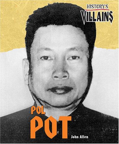9781567119015: Pol Pot (History's Villains)
