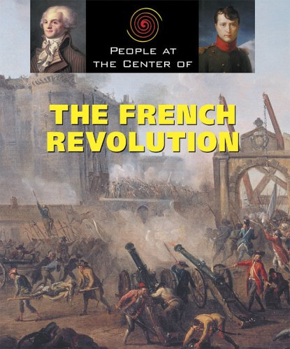 People at the Center of - The French Revolution: Scott Ingram