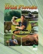 The Jeff Corwin Experience - Into Wild: Blackbirch Press