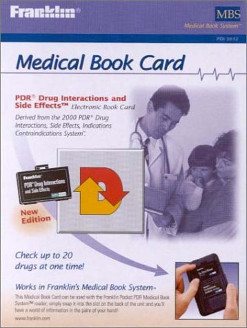 Pdr Drug Interactions and Side Effects MEDICAL BOOK CARD ONLY: Franklin