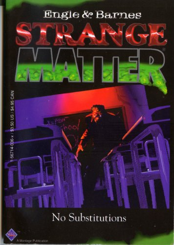 9781567140361: No Substitutions (Strange Matter, No. 1)