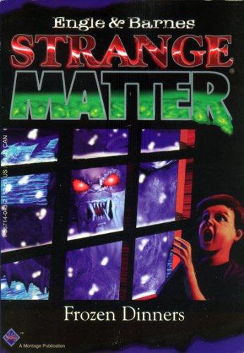 9781567140439: Frozen Dinners (Strange Matter)