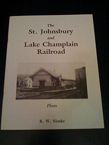 9781567150131: The St. Johnsbury and Lake Champlain Railroad: Plans (Connecticut River Railroad series)