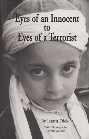 9781567150469: Eyes of an Innocent to Eyes of a Terrorist