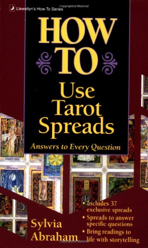 9781567180022: How to Use Tarot Spreads (Llewellyn's How to)