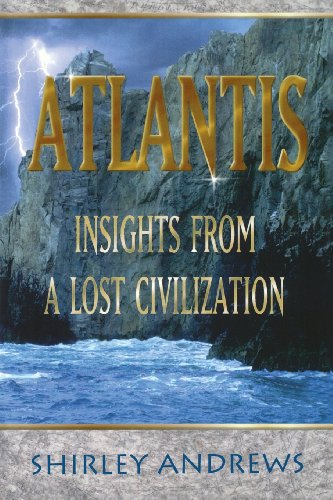 Atlantis: Insights from a Lost Civilization: Andrews, Shirley
