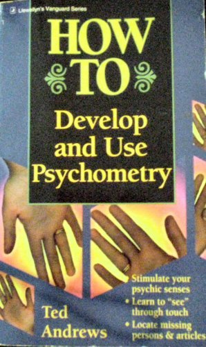 How to Develop and Use Psychometry: Andrews, Ted