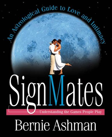 9781567180466: SignMates: An Astrological Guide to Love & Intimacy