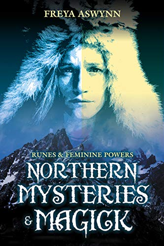 9781567180473: Northern Mysteries & Magick: Runes & Feminine Powers