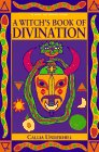 A Witch's Book of Divination