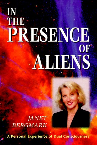 9781567180633: In the Presence of Aliens: A Personal Experience of Dual Consciousness