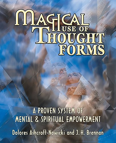 9781567180848: Magical Use of Thought Forms: A Proven System of Mental & Spiritual Empowerment