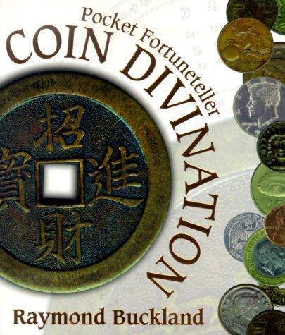 Coin Divination: Pocket Fortuneteller: Buckland, Raymond