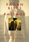 Pagan Rites of Passage (1567181112) by Pauline Campanelli; Dan Campanelli