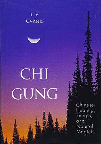 9781567181135: Chi Gung: Chinese Healing, Energy and Natural Magick