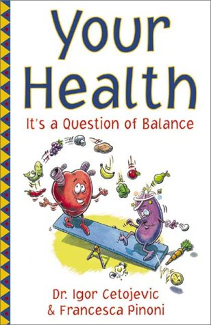 9781567181210: Your Health: It's a Question of Balance