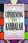 Experiencing the Kabbalah - a simple guide to spiritual wholeness (**autographed**): Cicero, Chic &...