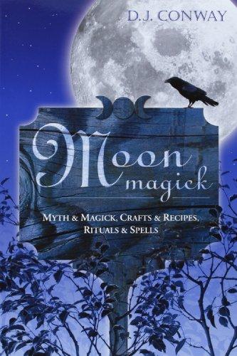 9781567181678: Moon Magick: Myth & Magic, Crafts & Recipes, Rituals & Spells (Llewellyn's Practical Magick)