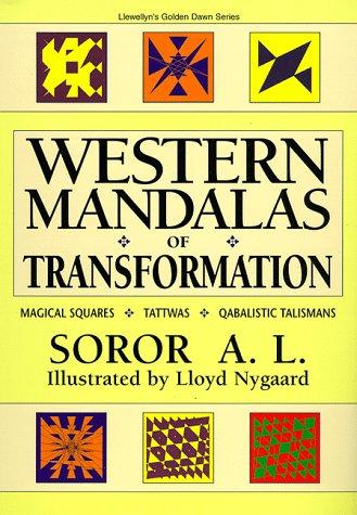 Western Mandalas of Transformation: Astrological & Qabalistic Talismans & Tattwas: Compton,...