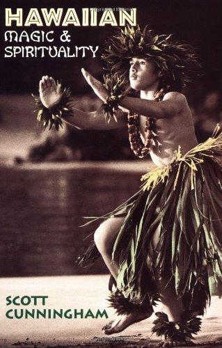Hawaiian Magic & Spirituality: Cunningham, Scott
