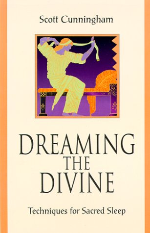 9781567181920: Dreaming the Divine: Techniques for Sacred Sleep