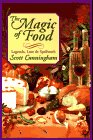 9781567181975: Magic of Food: Legends, Lore & Spellwork (Llewellyn's Practical Magick Series)