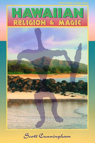 Hawaiian Religion & Magic (1567181996) by Scott Cunningham