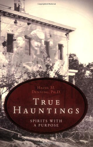 9781567182187: True Hauntings: Spirits with a Purpose