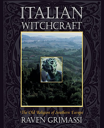 9781567182590: Italian Witchcraft: The Old Religion of Southern Europe